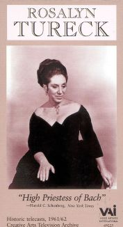 Rosalyn Tureck: High Priestess of Bach