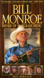 Bill Monroe: Father of Bluegrass