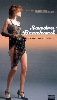 Sandra Bernhard: I'm Still Here...Damn It!