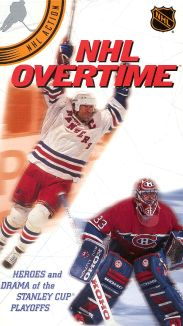 NHL Overtime: Heroes and Drama of the Stanley Cup