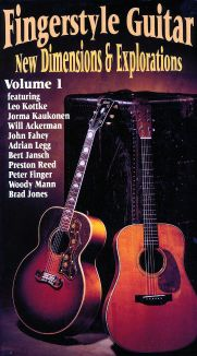 Fingerstyle Guitar: New Dimensions & Explorations, Vol. 1