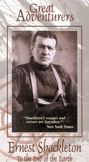 Great Adventurers: Ernest Shackleton - To the End of the Earth