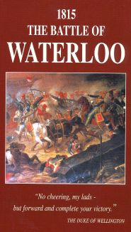 Campaigns of Napoleon, Volume 1: 1815 - The Battle of Waterloo