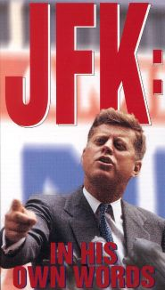 JFK: In His Own Words