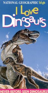 National Geographic Kids: I Love Dinosaurs!