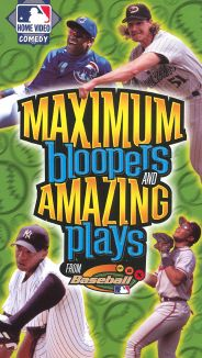 MLB: Maximum Bloopers and Amazing Plays
