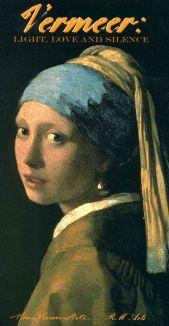 Vermeer: Light, Love and Silence