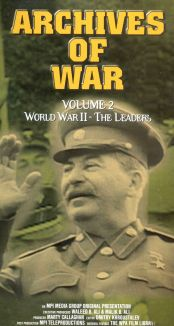 Archives of War: Volume 2 - World War II - The Leaders