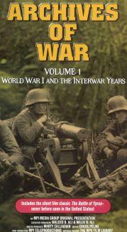 Archives of War: Volume 1 - World War I and the Interwar Years