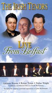 Irish Tenors: Live from Belfast