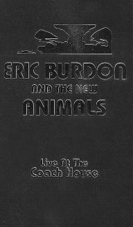 Eric Burdon and the New Animals: Live at the Coach House