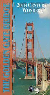 20th Century Wonders: The Golden Gate Bridge