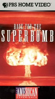 American Experience : Race for the Superbomb