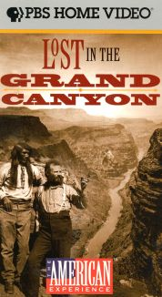 American Experience : Lost in the Grand Canyon