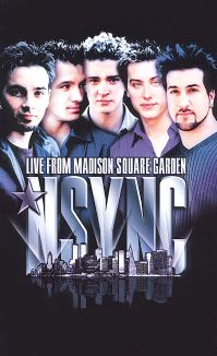*NSYNC: Live From Madison Square Garden