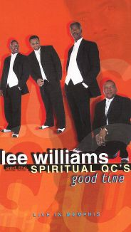Lee Williams and the Spiritual QC's: Good Time - Live in Memphis