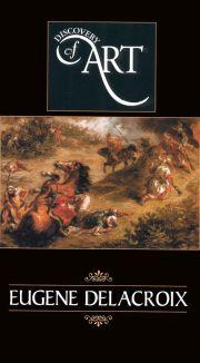 Discovery of Art 2: Eugene Delacroix