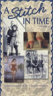 A Stitch in Time, Vol. 1: A Unique Look at 20th Century Fashion