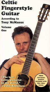 Celtic Fingerstyle Guitar According to Tony McManus, Vol. 1