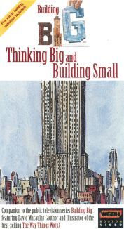 Building Big with David Macaulay: Thinking Big and Building Small