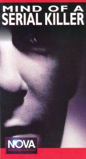 NOVA : Mind of a Serial Killer