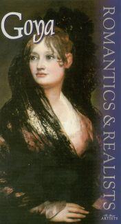 Romantics and Realists: Goya