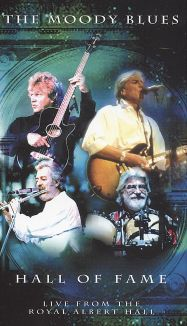 The Moody Blues: Hall of Fame - Live from the Royal Albert Hall
