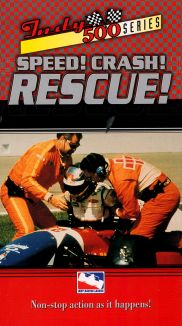 Indy 500: Speed! Crash! Rescue!