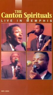 The Canton Spirituals: Live in Memphis