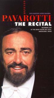 Luciano Pavarotti: The Recital