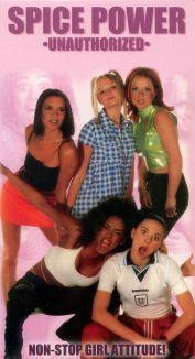 Spice Girls: Spice Power Unauthorized