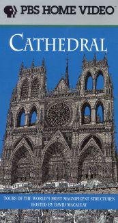David Macaulay's World of Ancient Engineering: Cathedral