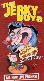 The Jerky Boys: Don't Hang Up, Toughguy!