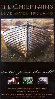 The Chieftains: Live Over Ireland - Water from the Well
