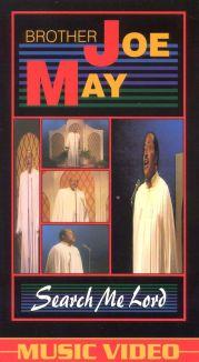 Brother Joe May: Search Me Lord