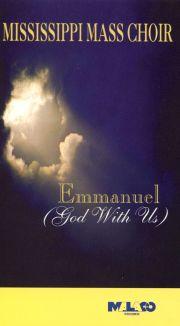 Mississippi Mass Choir: Emmanuel (God with Us)