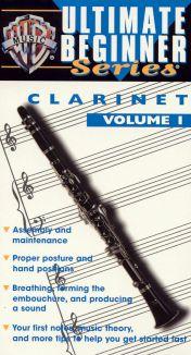 Ultimate Beginner: Clarinet, Step 1