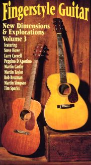 Fingerstyle Guitar: New Dimensions & Explorations, Vol. 3