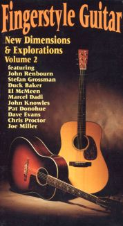 Fingerstyle Guitar: New Dimensions & Explorations, Vol. 2