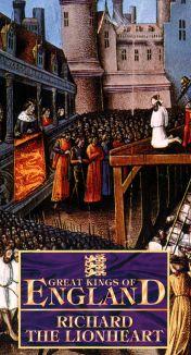 Great Kings of England: Richard the Lionheart