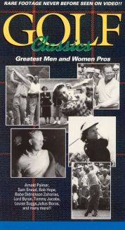 Golf Classics: Greatest Men and Women Pros