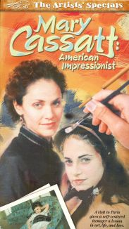 Artists' Specials : Mary Cassatt: American Impressionist