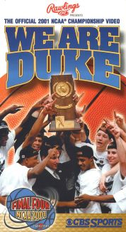 The Official 2001 NCAA Basketball Championship: We Are Duke