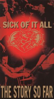 Sick of it All: The Story So Far
