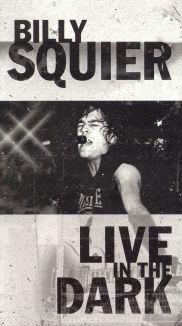 Billy Squier: Live in the Dark
