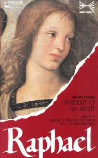Portrait of an Artist: Raphael, Part 1: The Apprentice Years