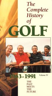 The Complete History of Golf, Vol. 4: The Past Meets the Future