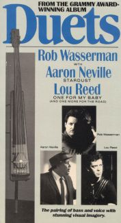 Duets: Rob Wasserman with Aaron Neville and Lou Reed
