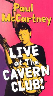 Paul McCartney: Live at the Cavern Club