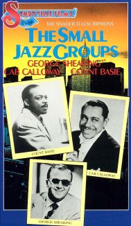 The Snader Telescriptions: The Small Jazz Groups